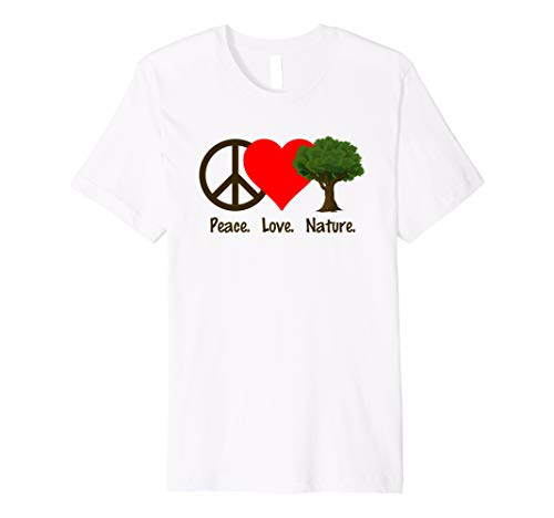 Peace Love Nature T-Shirt Shirt Tee - Plants Animals Earth