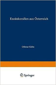 Eozankorallen Aus Osterreich (Sitzungsberichte der Österreichischen Akademie der Wissenschaften)