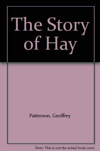 The Story Of Hay