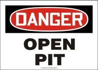 7 x 10 Inches Aluminum MSTF201VA AccuformDanger Open Pit Safety Sign