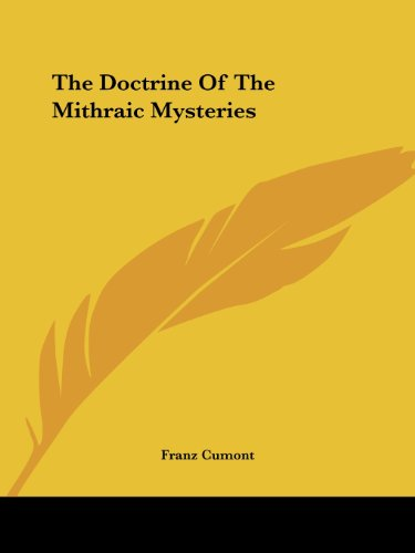 The Doctrine Of The Mithraic Mysteries