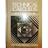 Technical Calculus, Ewen, Dale R. and Topper, Michael A., 0138981647
