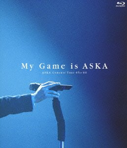 CHAGE&ASKA/ASKA Concert Tour 05>>06 My Game is ASKA