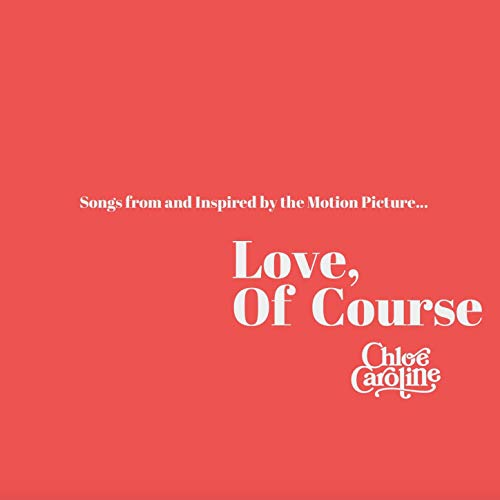 Love, Of Course (Songs From and Inspired by the Motion Picture) ()