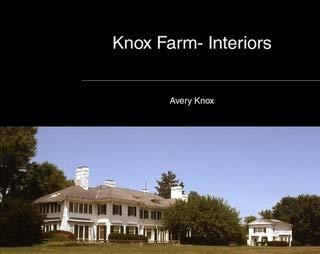 - Knox Farm- Interiors