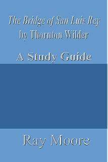 The Bridge of San Luis Rey (Perennial Classics): Thornton Wilder ...