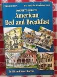 Complete Guide to American Bed and Breakfast, Rik Barnes and Nancy Barnes, 0882897705