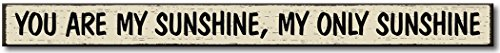 You Are My Sunshine - Wooden Sign by My (You Are My Sunshine Wooden Sign)