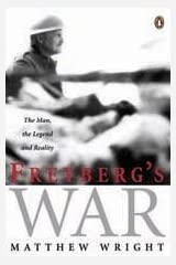 Freyberg's War: The Man, the Legend, and Reality Hardcover