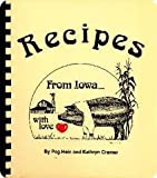 Recipes from Iowa, Peg Hein, 091370301X
