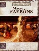 Die Magie Faerûns: Quellenbuch für D&D und die Vergessenen Reiche
