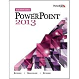 Benchmark Series: Microsofta(R) Powerpoint 2013: Text with Data Files CD, Nita Rutkosky, Denise Seguin, Audrey Rutkosky Roggenkamp, Ian Rutkosky, 076385395X