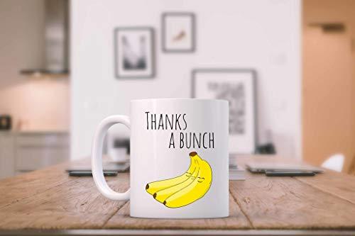 Funny Mug ~ Thanks A Bunch. Bananas