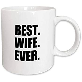 Ceramic Mug 3dRose Best Wife Ever Romantic Valentines Day Kitchen mug/_151521/_2 Anniversary Love Gifts for Her 15-Oz 3E Rose