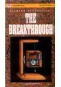 The Breakthrough (Vignettes in Physics)