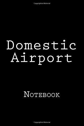 Domestic Airport: Notebook PDF