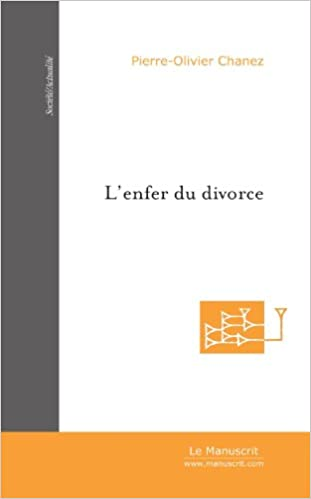 Livre L'Enfer du divorce: Psychologie et droit du divorce pdf, epub ebook