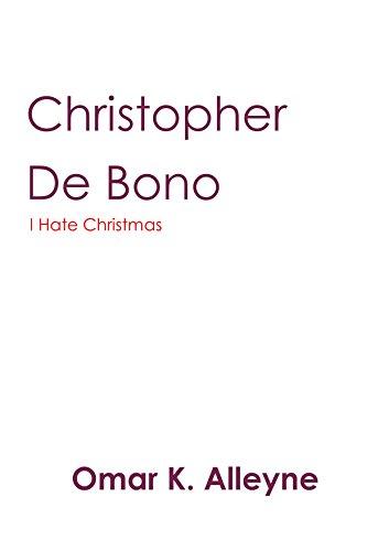 Bono Christmas - Christopher De Bono: I Hate Christmas
