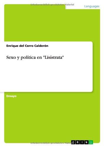"""Sexo y politica en """"Lisistrata"""" (Spanish Edition) [Enrique del Cerro Calderon] (Tapa Blanda)"""