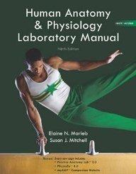 Human Anatomy & Physiology Laboratory Manual Main Version Practice Anatomy Lab 2.0 Physioex 8.0 Mya&p Companion Website
