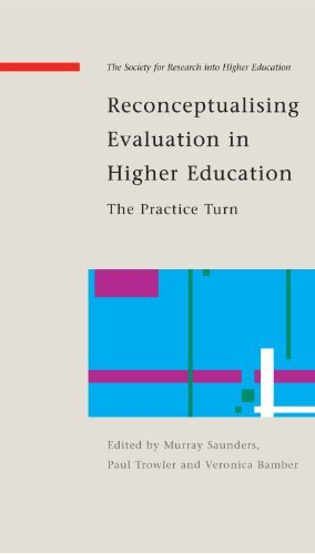 Reconceptualising Evaluation In Higher Education: The Practice Turn (SAP) Pdf