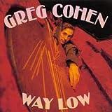 Greg Cohen: Way Low [CD]