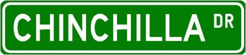 "CHINCHILLA Street Sign ~ Personalized Family Lastname Sign ~ Gameroom, Basement, Garage Sign ** Sticker Decal Wall Window Door Art Vinyl - 8.25"" X 2.0"""