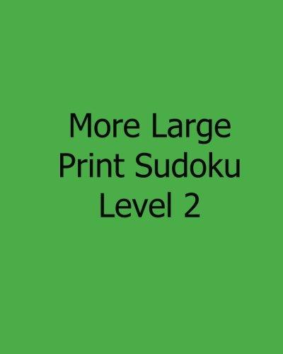Download More Large Print Sudoku Level 2: Fun, Large Print Sudoku Puzzles PDF