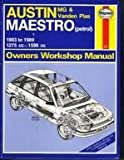 Austin/MG Maestro Owners Workshop Manual (Haynes Owners Workshop Manuals)