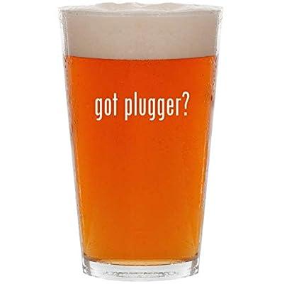 got plugger? - 16oz Pint Beer Glass