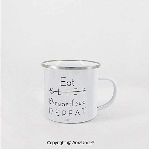 Easy Clean,Health and Durable Enamel Mug Eat Sleep Breastfeed Repeat Practical Cup for Kitchen, Campfire, Home, and Travel