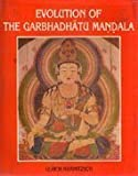 Evolution of the Garbhadhatu Mandala, Ulrich Hans Mammitzsch, 8185179700
