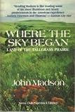 Where the Sky Began, John Madson, 0871568365
