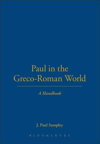Paul in the Greco-Roman Beget: A Handbook