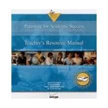 Parenting for Academic Success Teacher's Resource Manual: A Curriculum for Families Learning English
