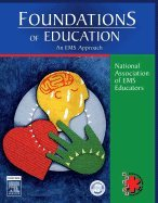 Foundations of Education (05) by Educators, National Association of EMS [Paperback (2005)]
