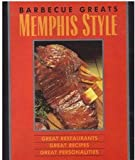 Barbeque Greats - Memphis Style, Carolyn Wells, 092517503X