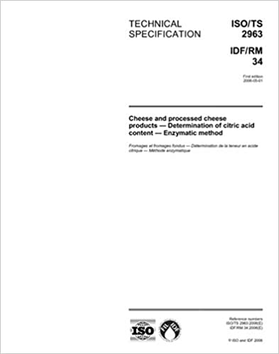 Book ISO/TS 2963:2006, Cheese and processed cheese products - Determination of citric acid content - Enzymatic method