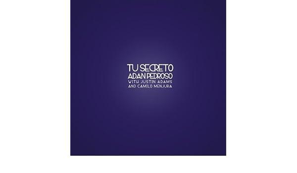 Atrasando el Reloj by Justin Adams, Camilo Menjura Adan Pedroso on Amazon Music - Amazon.com