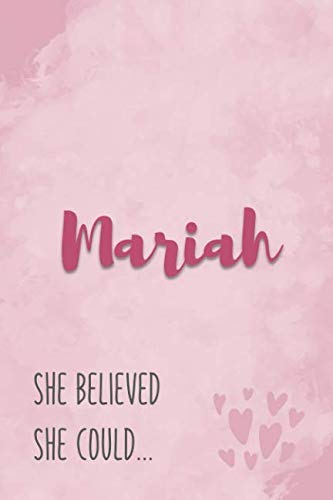 Mariah She Believe She Could: Personalized Journal with Inspirational Quote | Pink Marble and Hearts ()