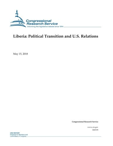 Liberia: Political Transition and U.S. Relations