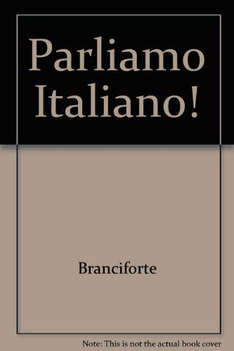 Parliamo Italiano!: A Communicative Approach (Workbook / Laboratory Manual) (Italian and English Edition)