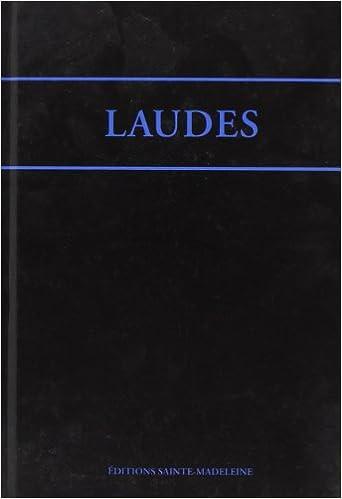 Télécharger en ligne Laudes de l'office romain : Edition bilingue français-latin pdf epub