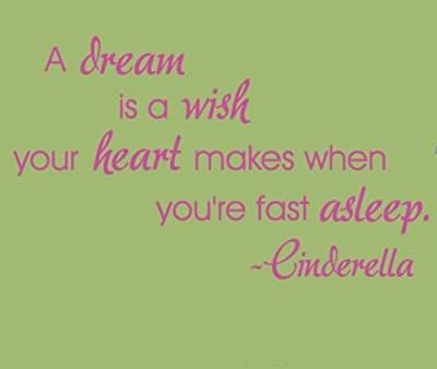Wallstickersusa Wall Stickers, a Dream is a Wish Your Heart Makes When You'Re Fast Asleep - Cinderella from WallStickersUSA