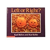 img - for Left or right? by Karl M. Rehm, Kay Koike (1993) Paperback book / textbook / text book