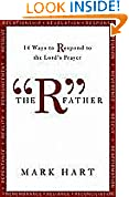#6: The 34;R34; Father: 14 Ways to Respond to the Lord's Prayer
