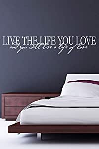Walliv Live The Life You Love And You Will Live A Life Of Love Wall Quote Wall Sticker Decal