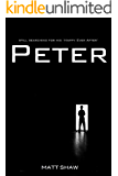 PETER (The Peter Chronicles Book 4)