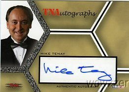 Mike Tenay 2008 Tristar TNA Wrestling #A-MT Hand Signed TNA AUTOGRAPH Limited Edition CARD in MINT Condition! Shipped in Ultra Pro Top Loader to Protect it! -