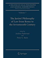 A Treatise of Legal Philosophy and General Jurisprudence: Volume 7: The Jurists' Philosophy of Law from Rome to the Seventeenth Century, Volume 8: A ... of Law in The Common Law World, 1600–1900